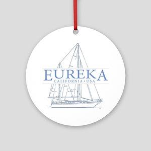 Eureka California - Ornament (Round)