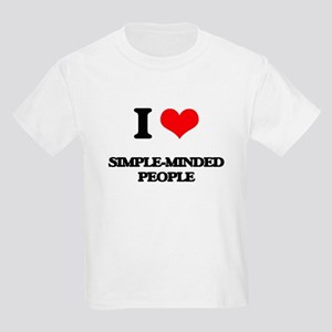 I Love Simple-Minded People T-Shirt