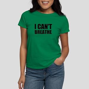 I Can't Breathe Women's Dark T-Shirt