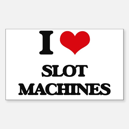 I love Slot Machines Decal