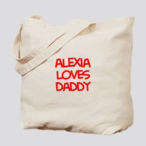 Alexia Loves Daddy Tote Bag