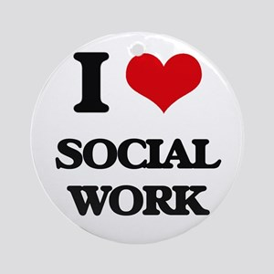 I love Social Work Ornament (Round)