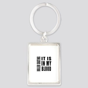 Roller Skating it is in my blood Portrait Keychain