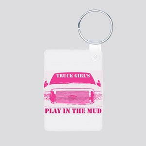 Truck Girls Play In The Mud Keychains