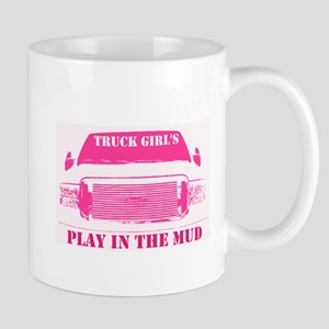 Truck Girls Play In The Mud Mugs