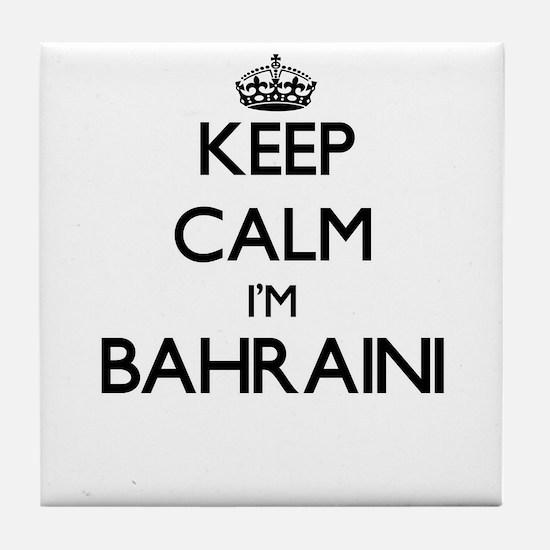 Keep Calm I'm Bahraini Tile Coaster