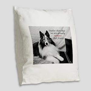 Woman's Best Friend Burlap Throw Pillow