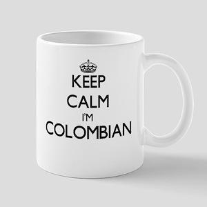 Keep Calm I'm Colombian Mugs