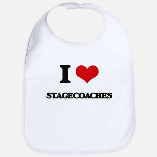 I love Stagecoaches Bib