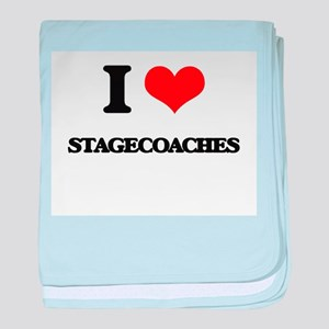 I love Stagecoaches baby blanket