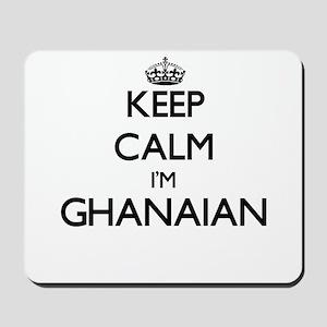 Keep Calm I'm Ghanaian Mousepad
