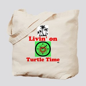 Livin On Turtle Time Tote Bag