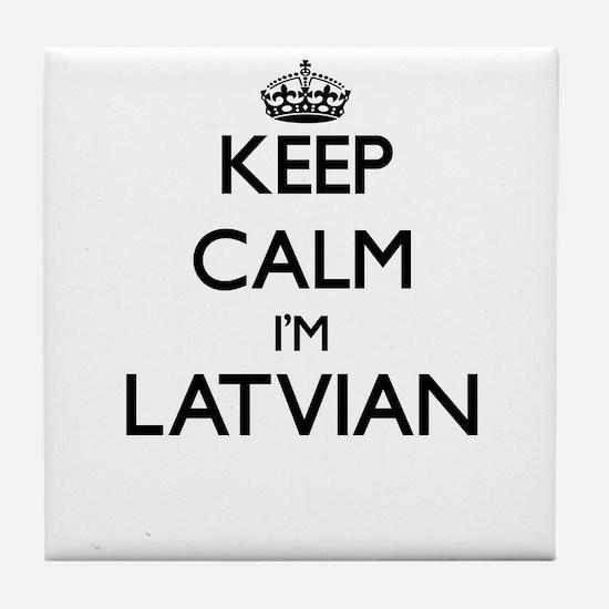 Keep Calm I'm Latvian Tile Coaster