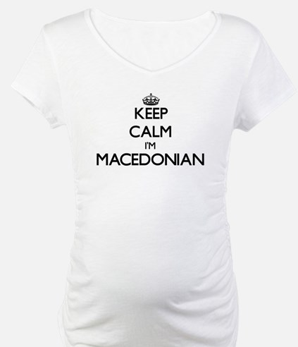 Keep Calm I'm Macedonian Shirt