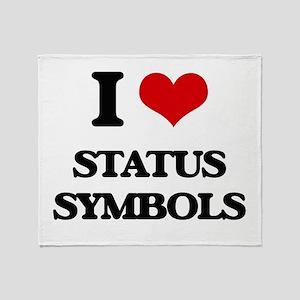 I love Status Symbols Throw Blanket