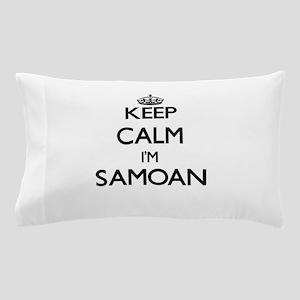 Keep Calm I'm Samoan Pillow Case