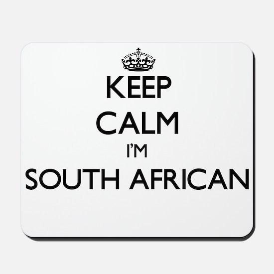 Keep Calm I'm South African Mousepad