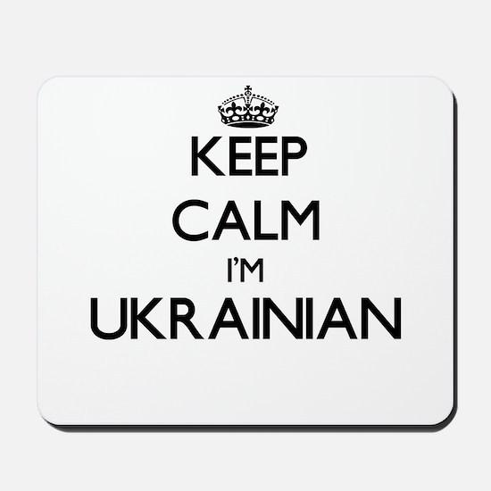 Keep Calm I'm Ukrainian Mousepad