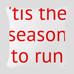 season to run Woven Throw Pillow