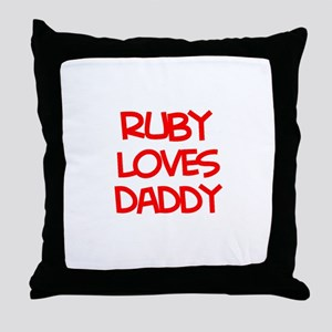 Ruby Loves Daddy Throw Pillow