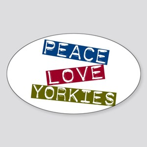 Peace Love Yorkies Oval Sticker