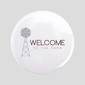 "Farm Welcome 3.5"" Button"