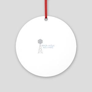 Wind Blows Windmill Ornament (Round)