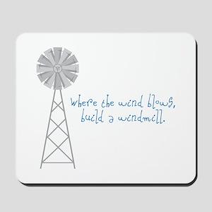 Wind Blows Windmill Mousepad