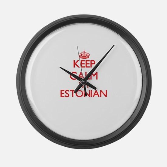 Keep Calm I'm Estonian Large Wall Clock