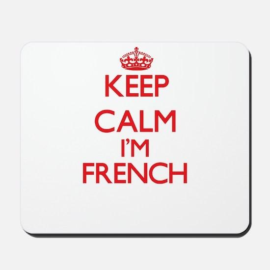 Keep Calm I'm French Mousepad