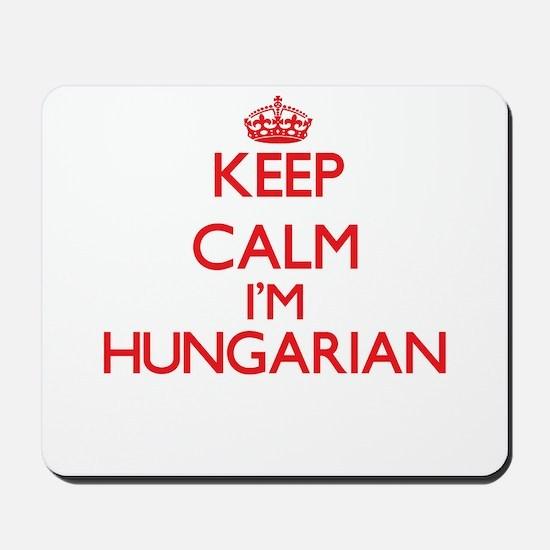 Keep Calm I'm Hungarian Mousepad