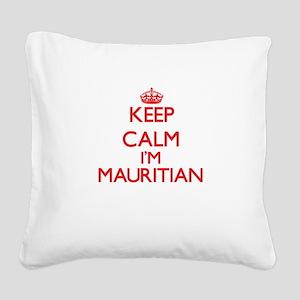 Keep Calm I'm Mauritian Square Canvas Pillow