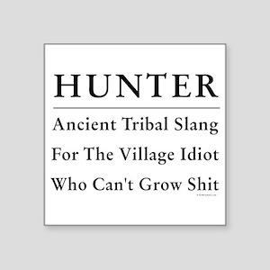 """Hunter Square Sticker 3"""" x 3"""""""