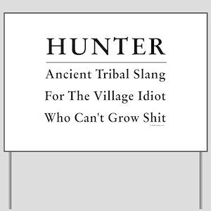 Hunter Yard Sign
