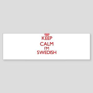 Keep Calm I'm Swedish Bumper Sticker