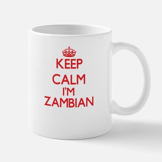 Keep Calm I'm Zambian Mugs