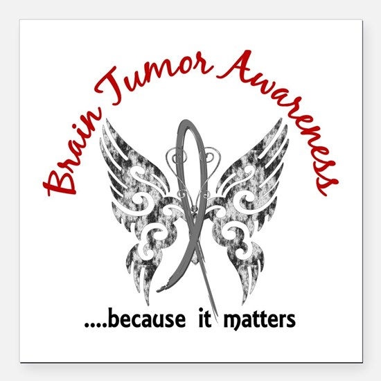 "Brain Tumor Butterfly 6. Square Car Magnet 3"" x 3"""