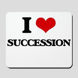 I love Succession Mousepad