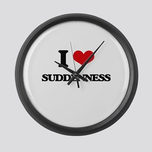 I love Suddenness Large Wall Clock