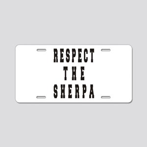 Respect the Sherpa Aluminum License Plate