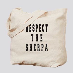 Respect the Sherpa Tote Bag