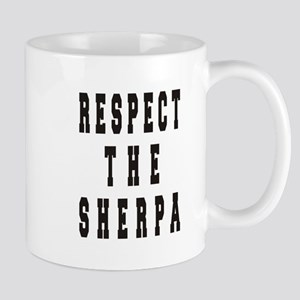 Respect the Sherpa Mugs