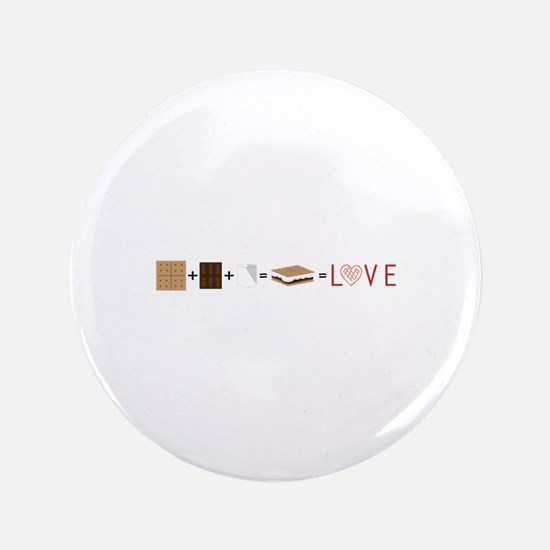 """SMore Equals Love 3.5"""" Button"""