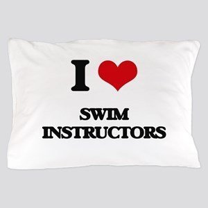 I love Swim Instructors Pillow Case