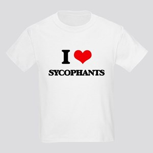 I love Sycophants T-Shirt