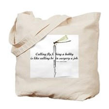It's Not A Hobby! Tote Bag