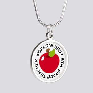 Worlds Best 5th Grade Teache Silver Round Necklace