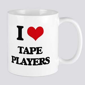 I love Tape Players Mugs