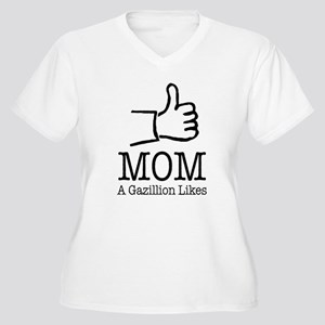 A Gazillion Likes for Mom Plus Size T-Shirt
