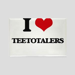 I love Teetotalers Magnets